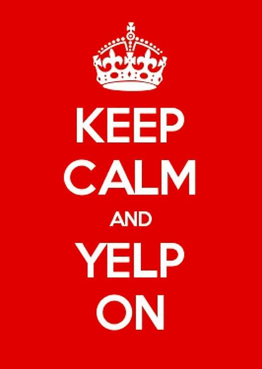 Keep calm and yelp on!